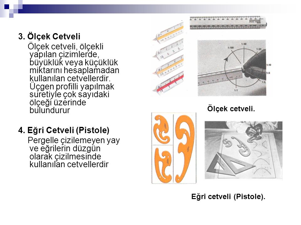 4. Eğri Cetveli (Pistole)