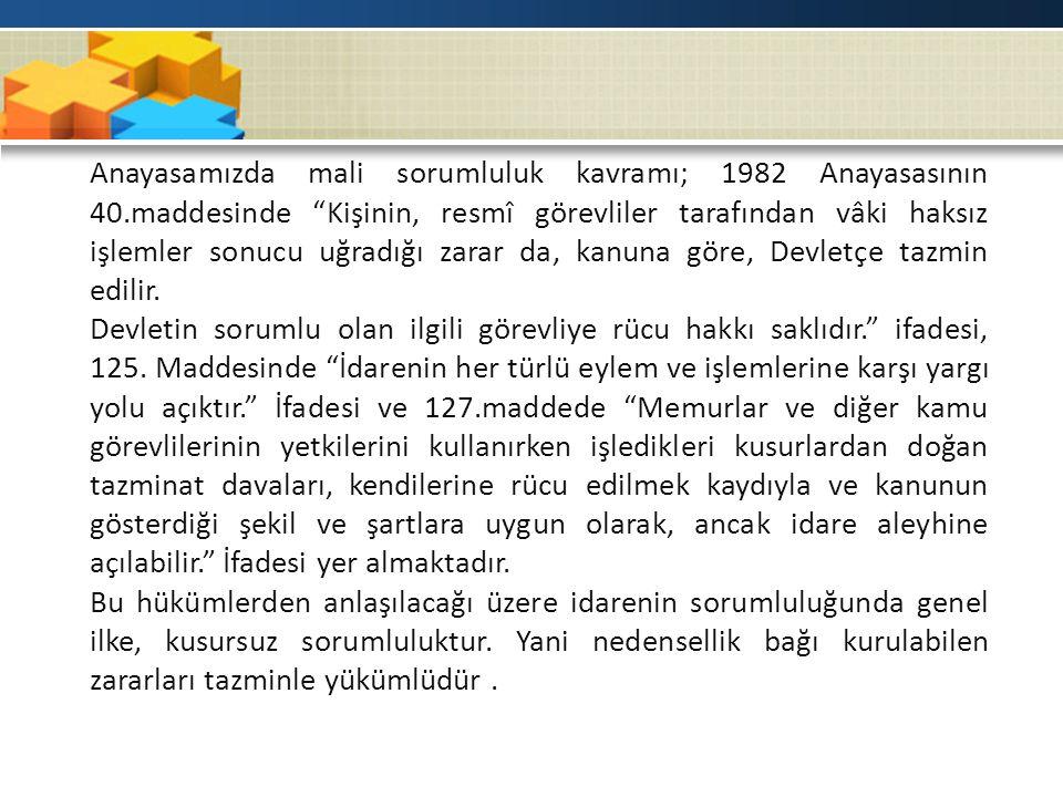 Anayasamızda mali sorumluluk kavramı; 1982 Anayasasının 40