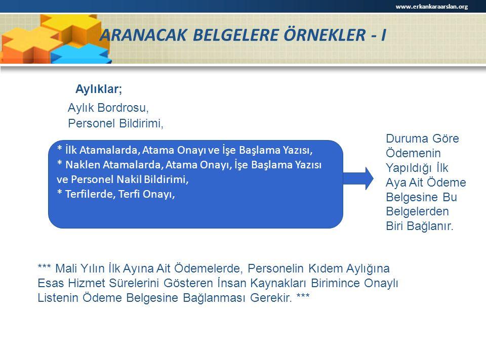ARANACAK BELGELERE ÖRNEKLER - I