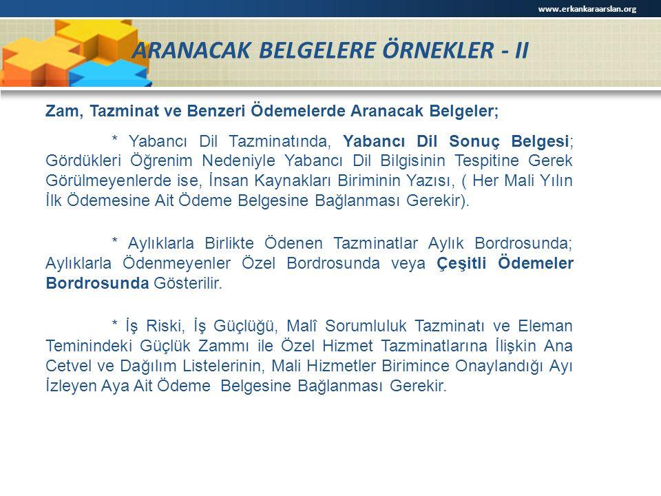 ARANACAK BELGELERE ÖRNEKLER - II