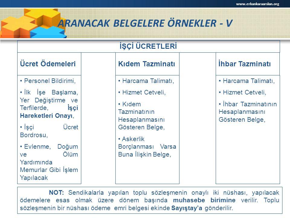 ARANACAK BELGELERE ÖRNEKLER - V