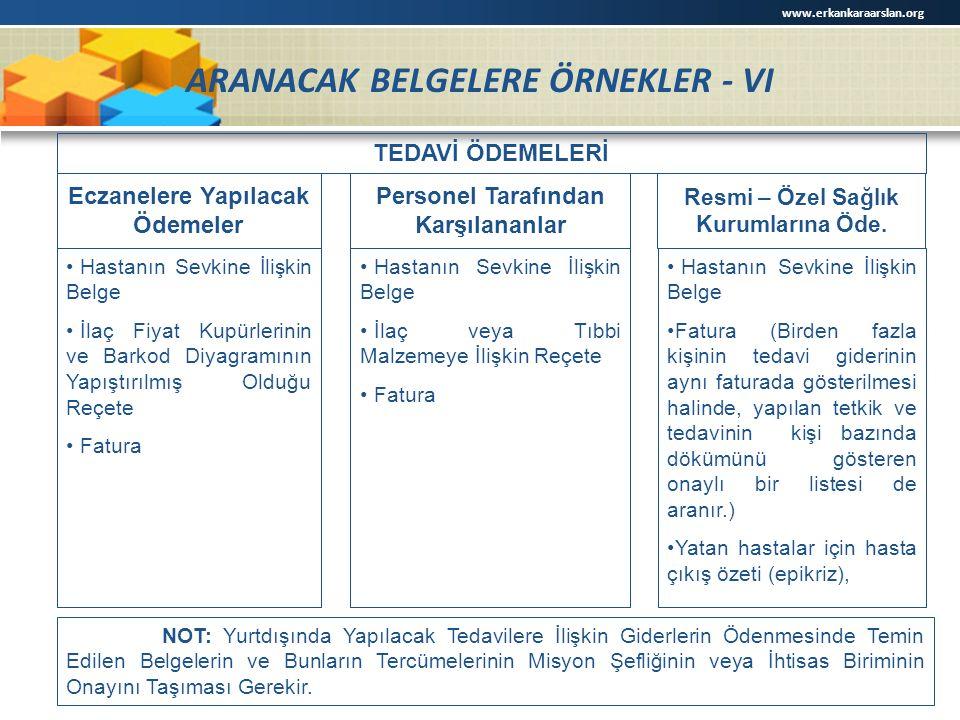 ARANACAK BELGELERE ÖRNEKLER - VI