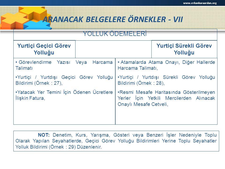 ARANACAK BELGELERE ÖRNEKLER - VII