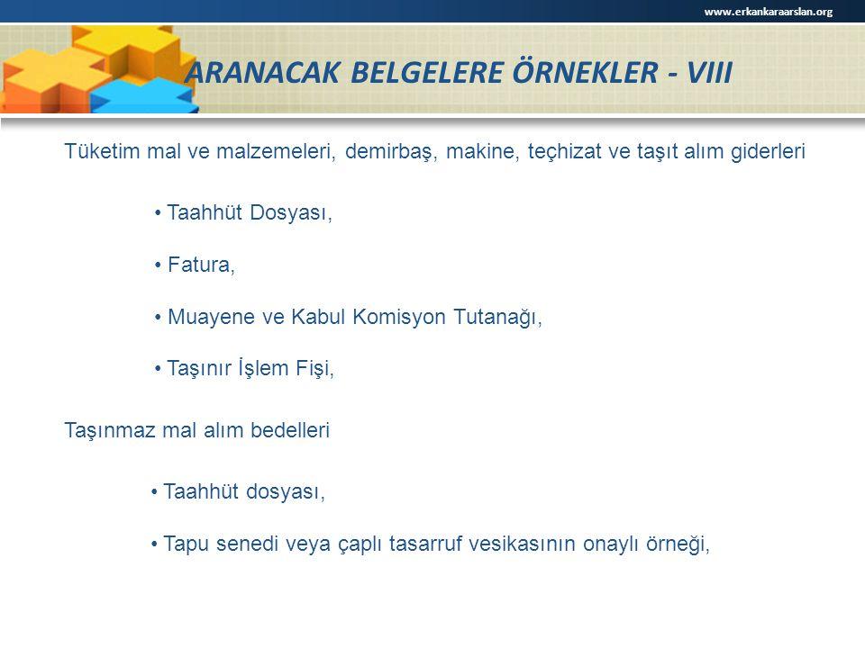 ARANACAK BELGELERE ÖRNEKLER - VIII
