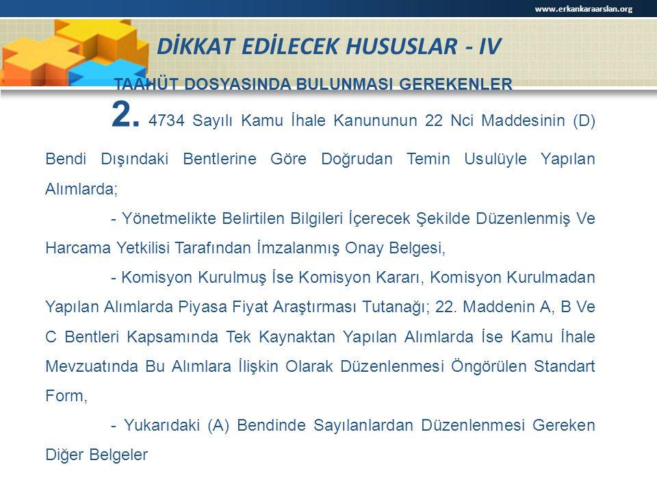 DİKKAT EDİLECEK HUSUSLAR - IV