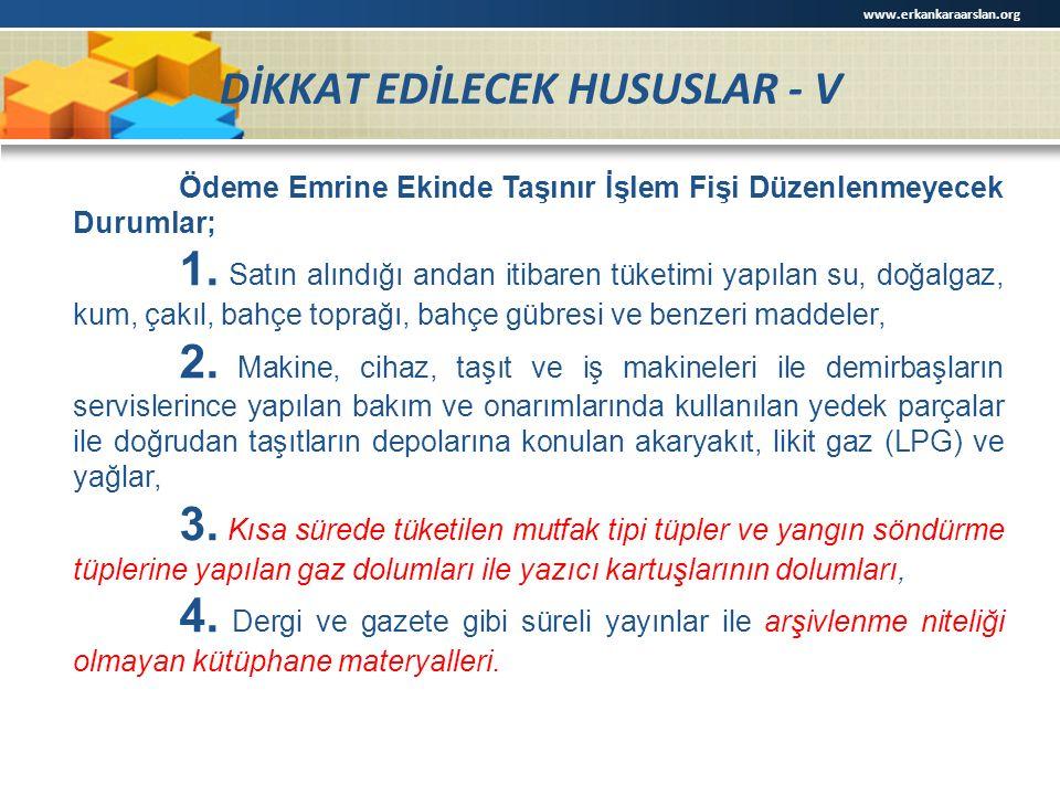 DİKKAT EDİLECEK HUSUSLAR - V