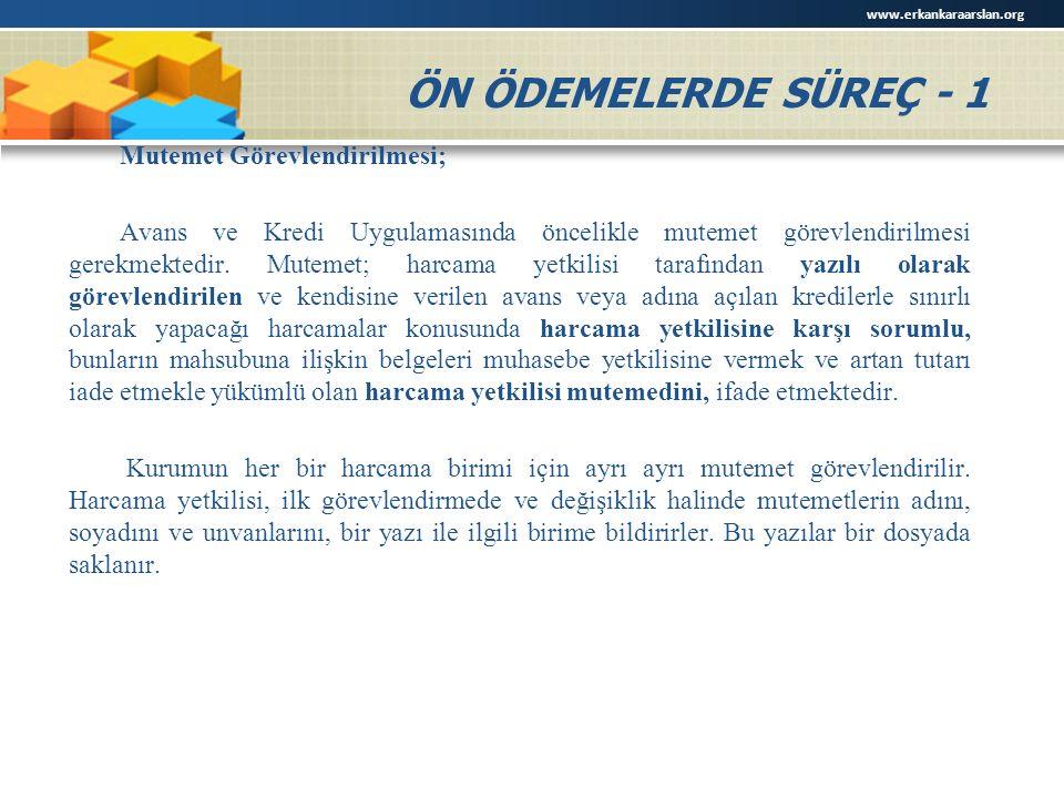 www.erkankaraarslan.org ÖN ÖDEMELERDE SÜREÇ - 1.