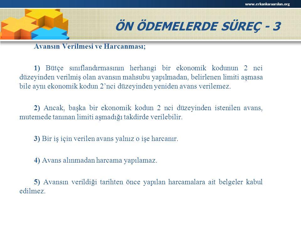 www.erkankaraarslan.org ÖN ÖDEMELERDE SÜREÇ - 3.
