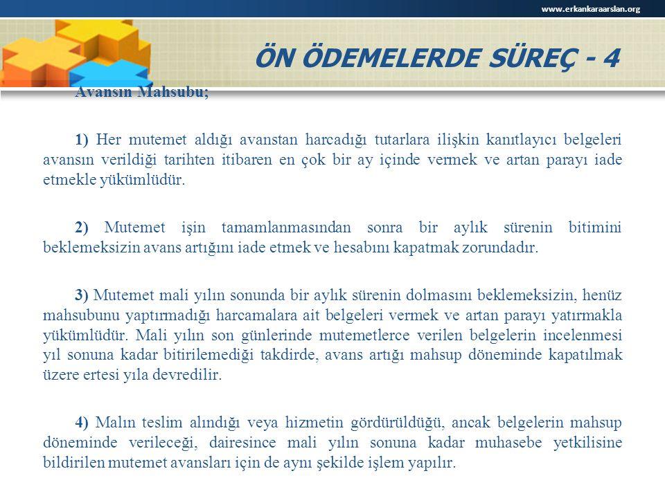 www.erkankaraarslan.org ÖN ÖDEMELERDE SÜREÇ - 4.
