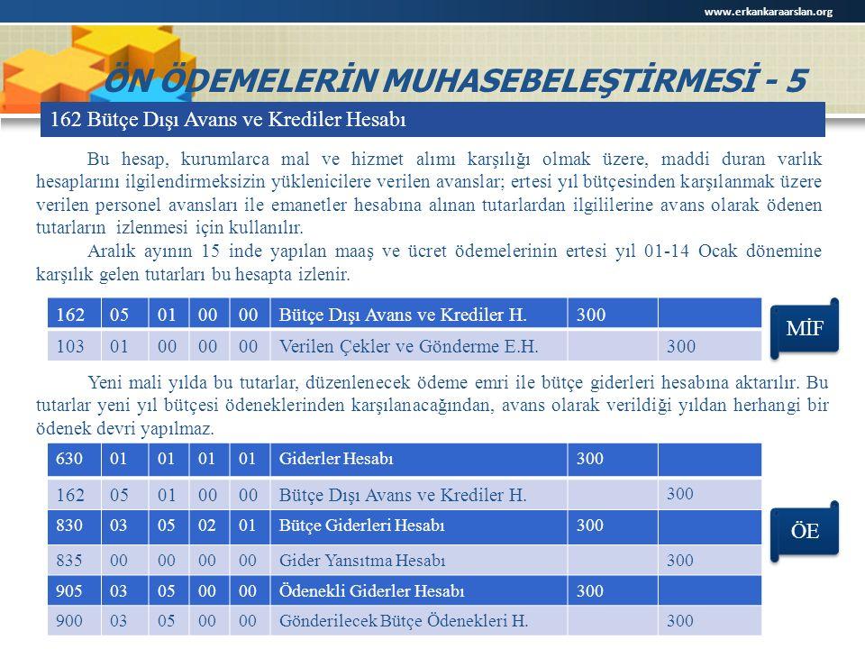 ÖN ÖDEMELERİN MUHASEBELEŞTİRMESİ - 5