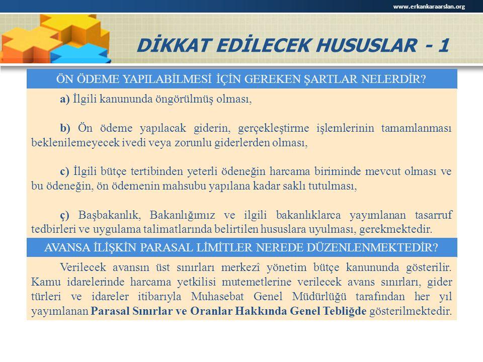 DİKKAT EDİLECEK HUSUSLAR - 1