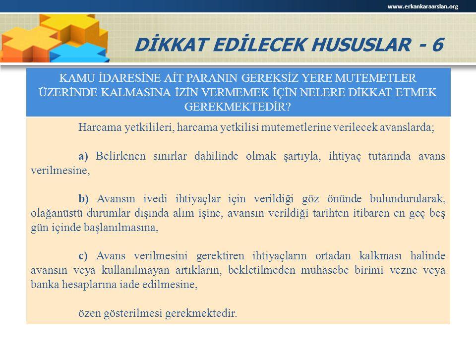 DİKKAT EDİLECEK HUSUSLAR - 6
