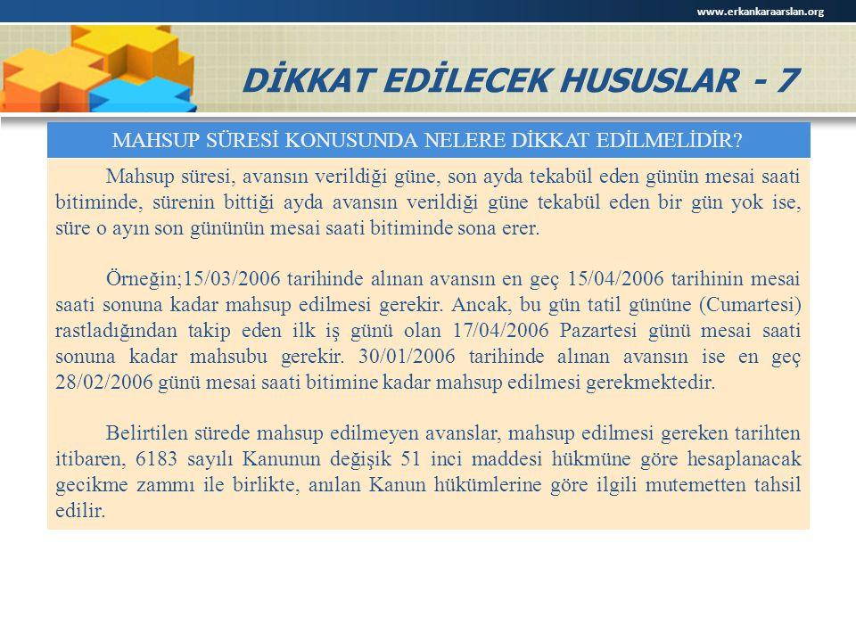 DİKKAT EDİLECEK HUSUSLAR - 7