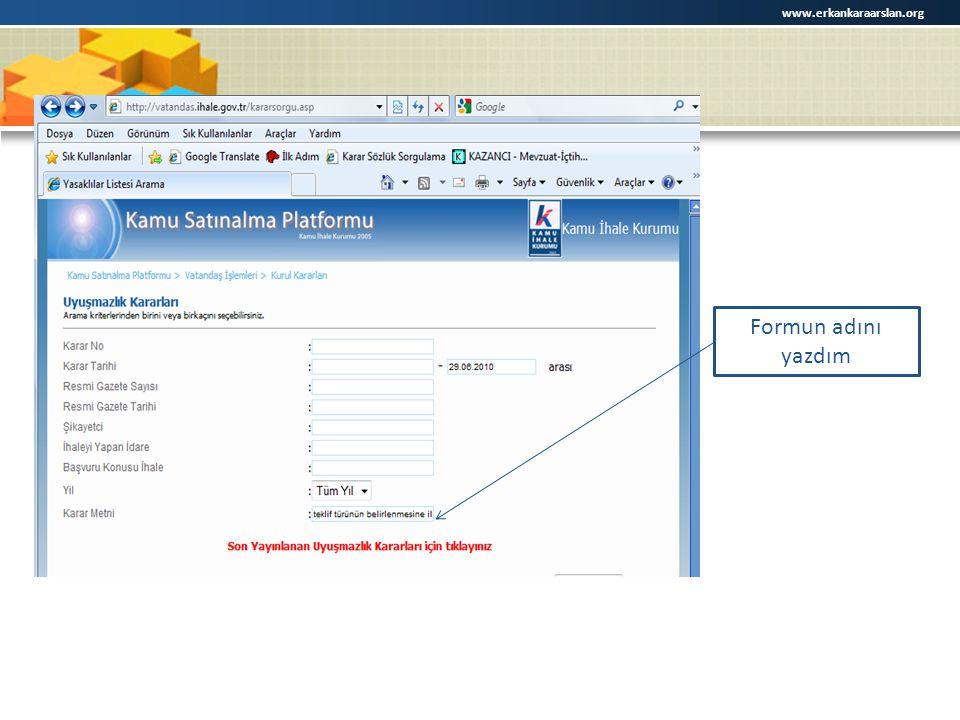 www.erkankaraarslan.org Formun adını yazdım