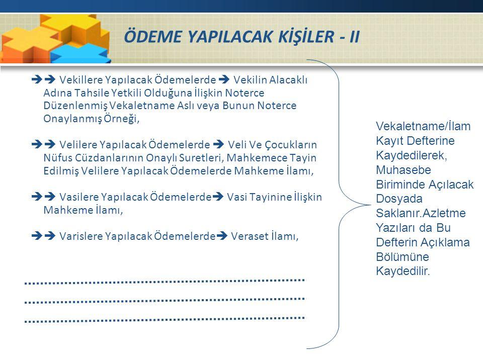 ÖDEME YAPILACAK KİŞİLER - II