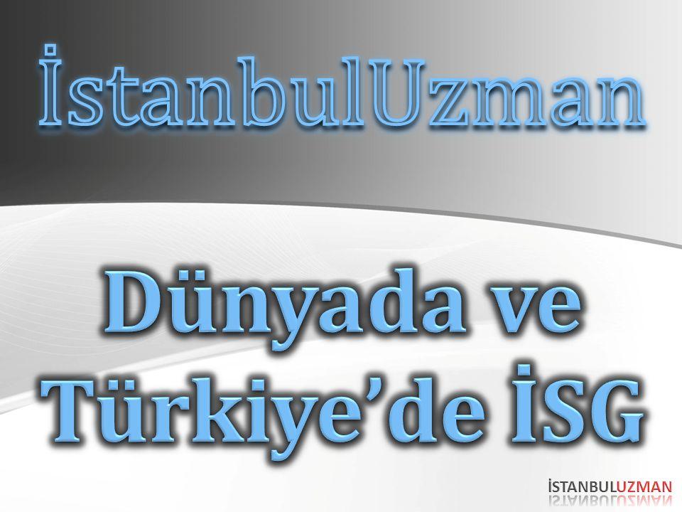 Dünyada ve Türkiye'de İSG