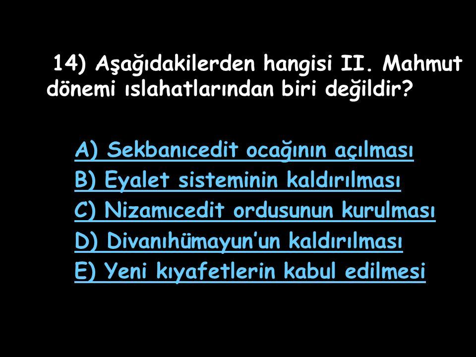 14) Aşağıdakilerden hangisi II