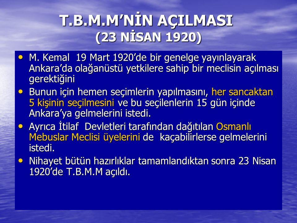 T.B.M.M'NİN AÇILMASI (23 NİSAN 1920)