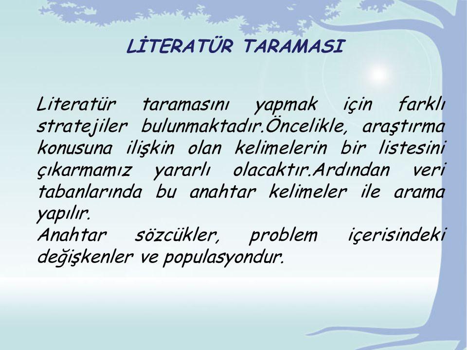 LİTERATÜR TARAMASI