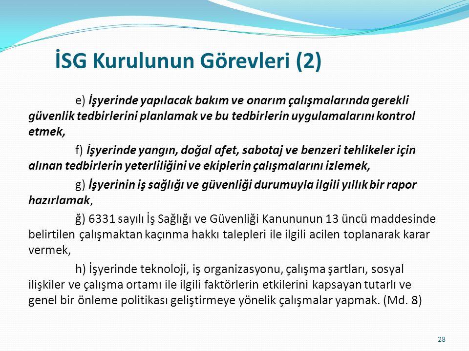 İSG Kurulunun Görevleri (2)