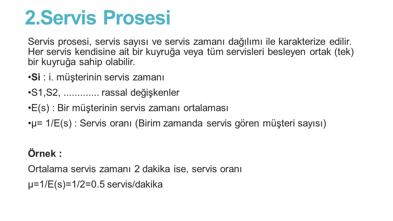 2.Servis Prosesi