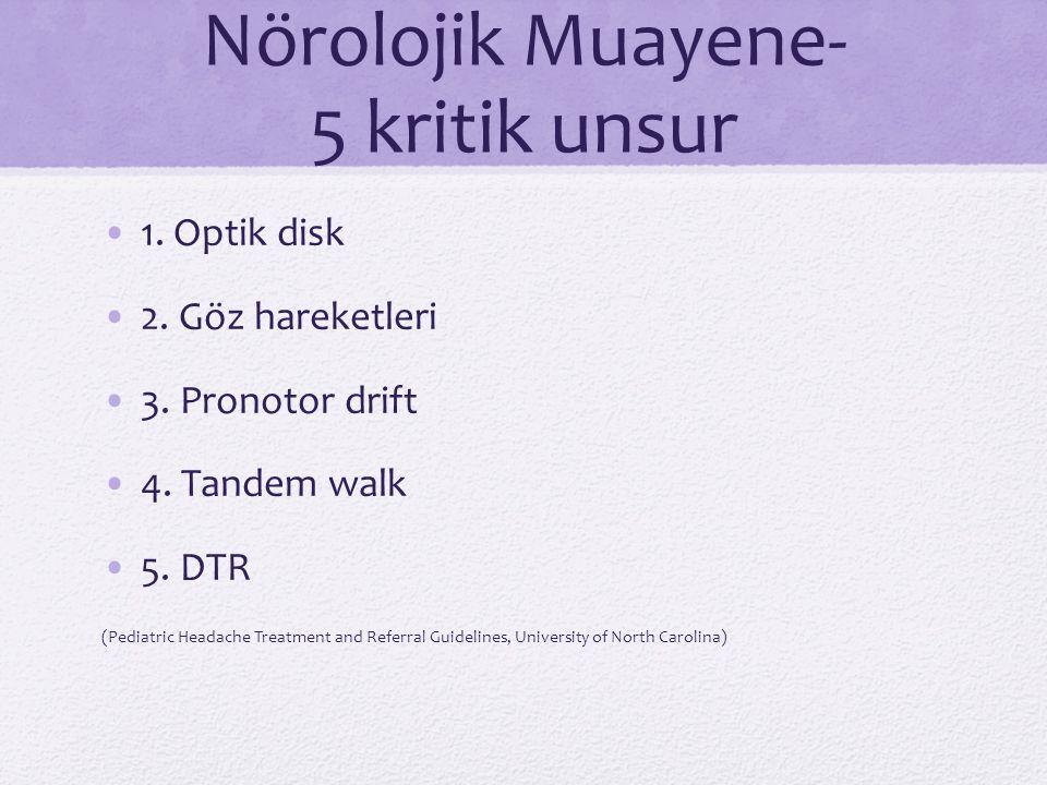Nörolojik Muayene- 5 kritik unsur