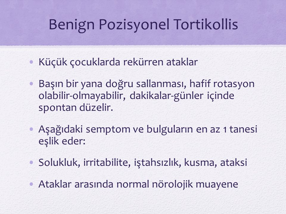 Benign Pozisyonel Tortikollis