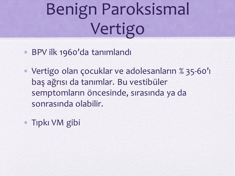 Benign Paroksismal Vertigo