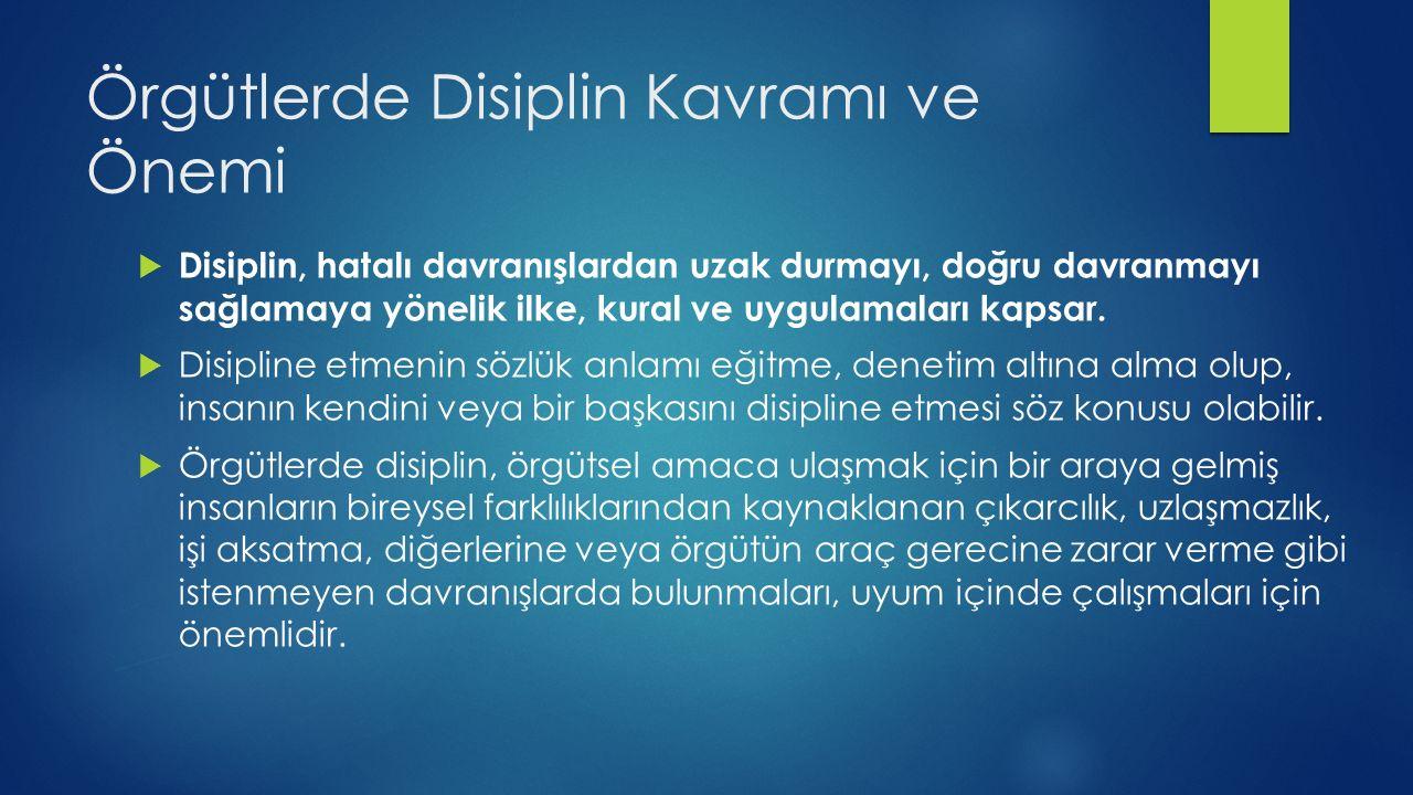 Örgütlerde Disiplin Kavramı ve Önemi