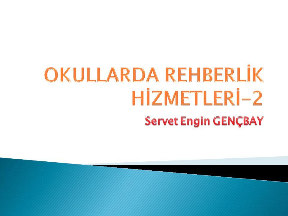 OKULLARDA REHBERLİK HİZMETLERİ-2