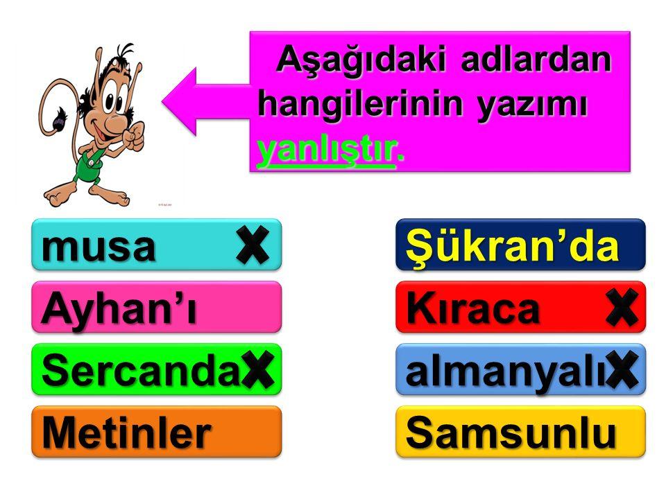 musa Şükran'da Ayhan'ı Kıraca Sercanda almanyalı Metinler Samsunlu