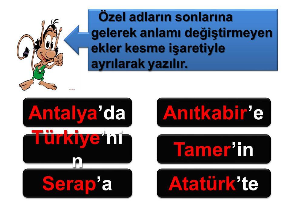 Antalya'da Anıtkabir'e Türkiye'nin Tamer'in Serap'a Atatürk'te