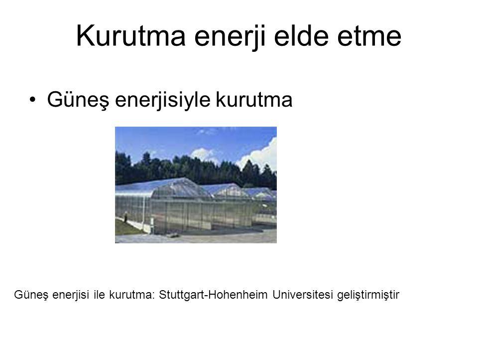 Kurutma enerji elde etme