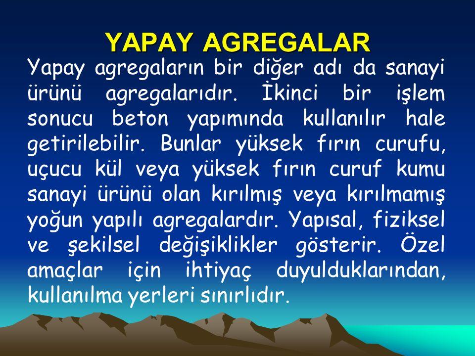 YAPAY AGREGALAR