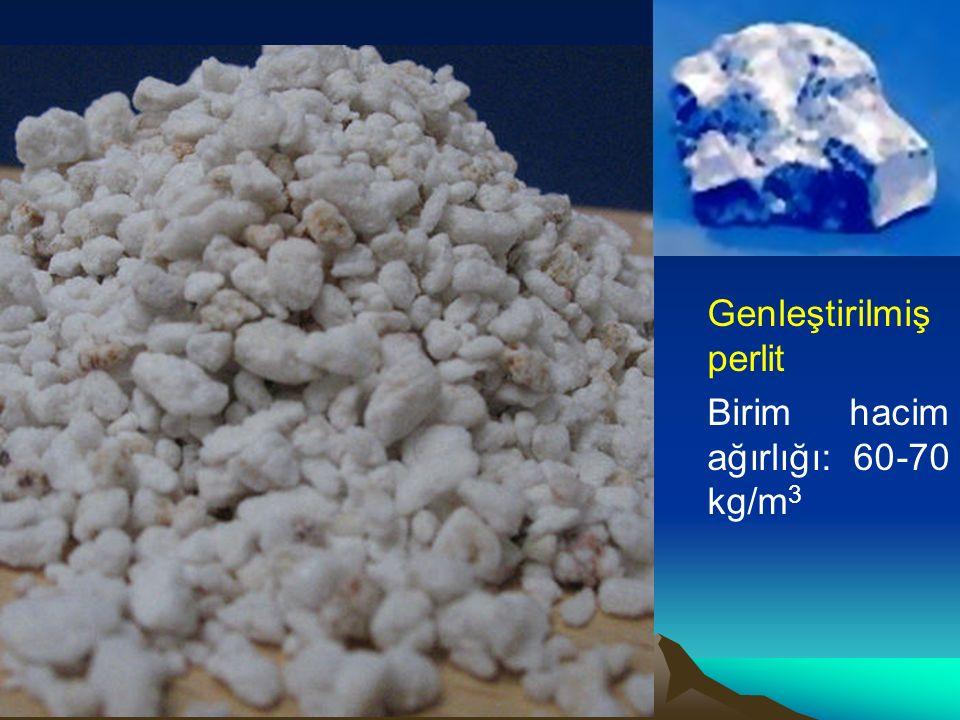 Genleştirilmiş perlit Birim hacim ağırlığı: 60-70 kg/m3