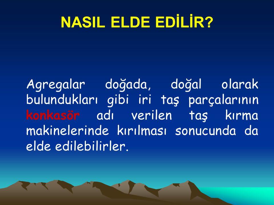 NASIL ELDE EDİLİR