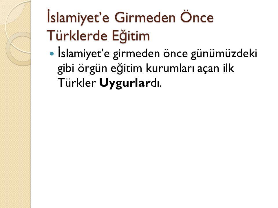 İslamiyet'e Girmeden Önce Türklerde Eğitim