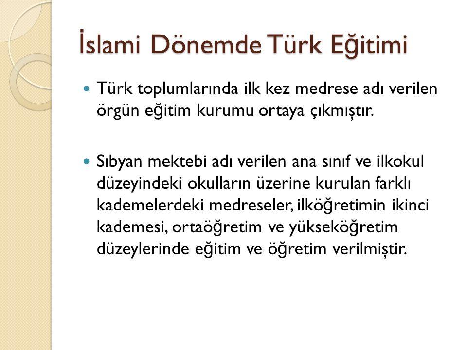 İslami Dönemde Türk Eğitimi