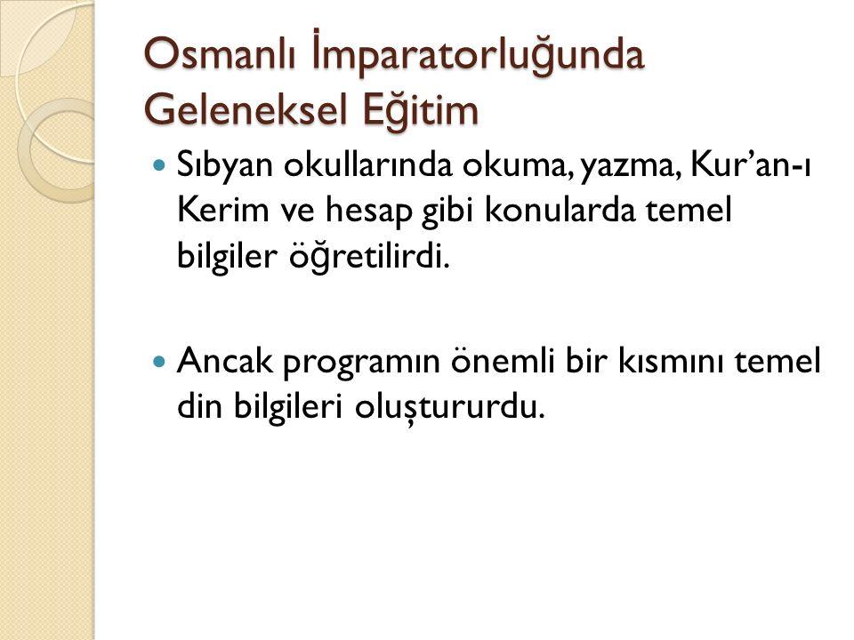 Osmanlı İmparatorluğunda Geleneksel Eğitim