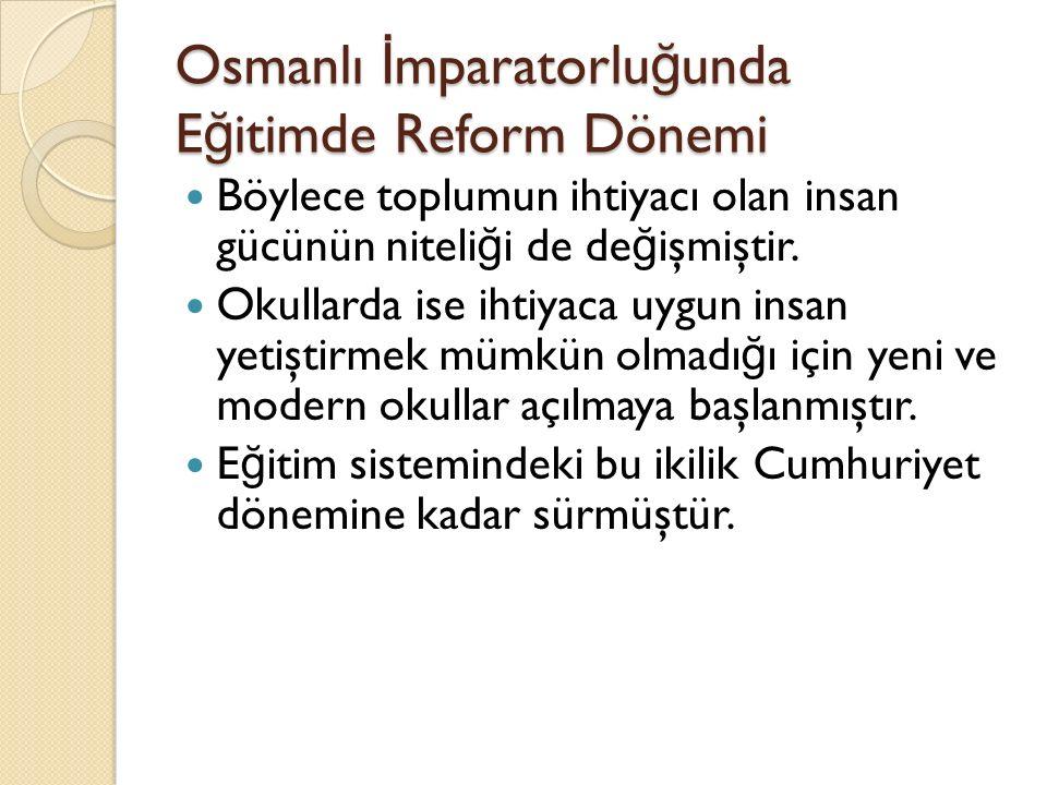 Osmanlı İmparatorluğunda Eğitimde Reform Dönemi