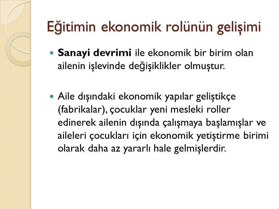 Eğitimin ekonomik rolünün gelişimi