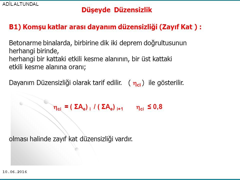 B1) Komşu katlar arası dayanım düzensizliği (Zayıf Kat ) :