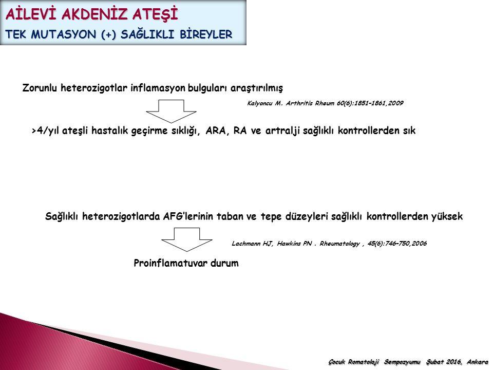 AİLEVİ AKDENİZ ATEŞİ TEK MUTASYON (+) SAĞLIKLI BİREYLER