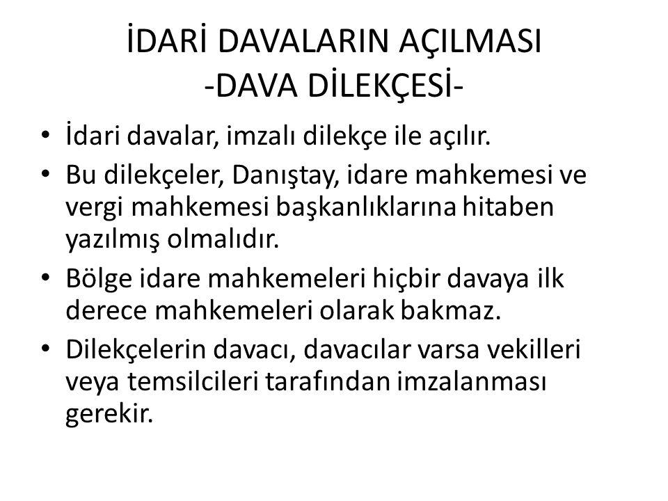 İDARİ DAVALARIN AÇILMASI -DAVA DİLEKÇESİ-