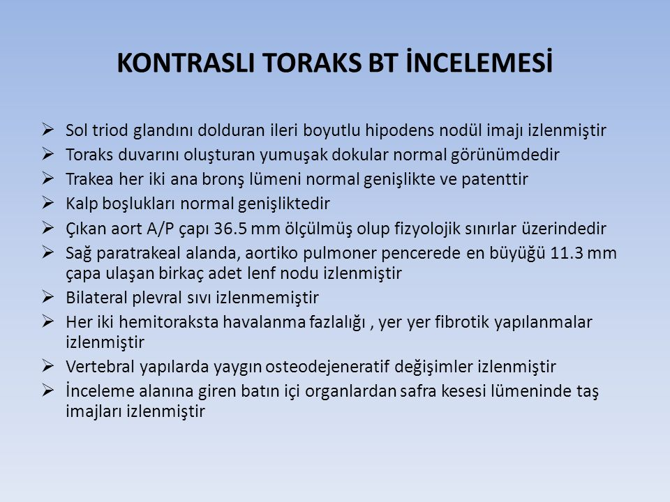 KONTRASLI TORAKS BT İNCELEMESİ