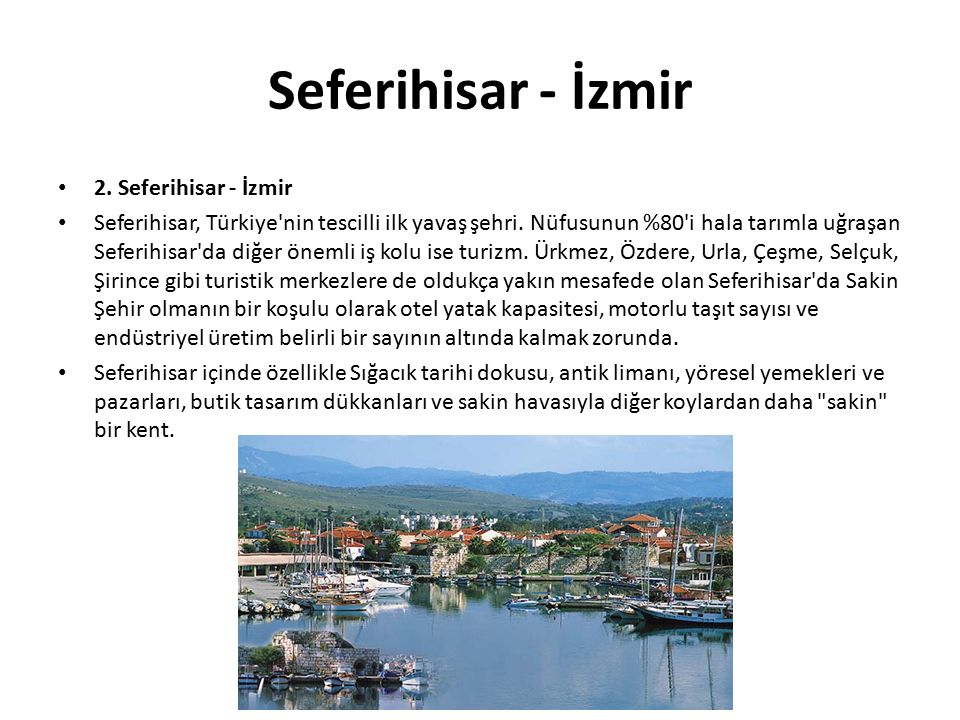 Seferihisar - İzmir 2. Seferihisar - İzmir