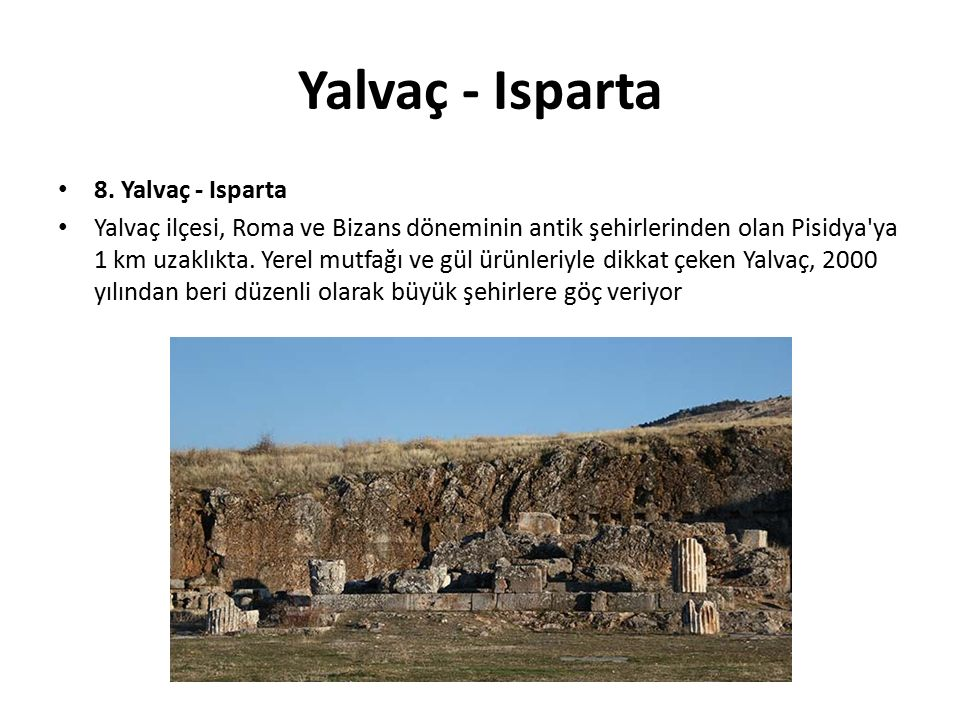 Yalvaç - Isparta 8. Yalvaç - Isparta