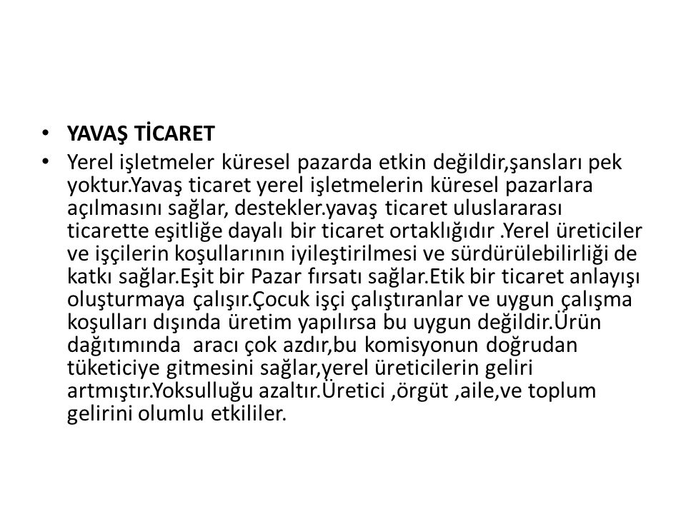 YAVAŞ TİCARET
