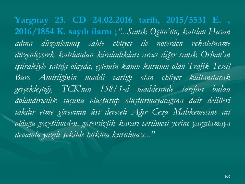 Yargıtay 23. CD 24.02.2016 tarih, 2015/5531 E. , 2016/1854 K.