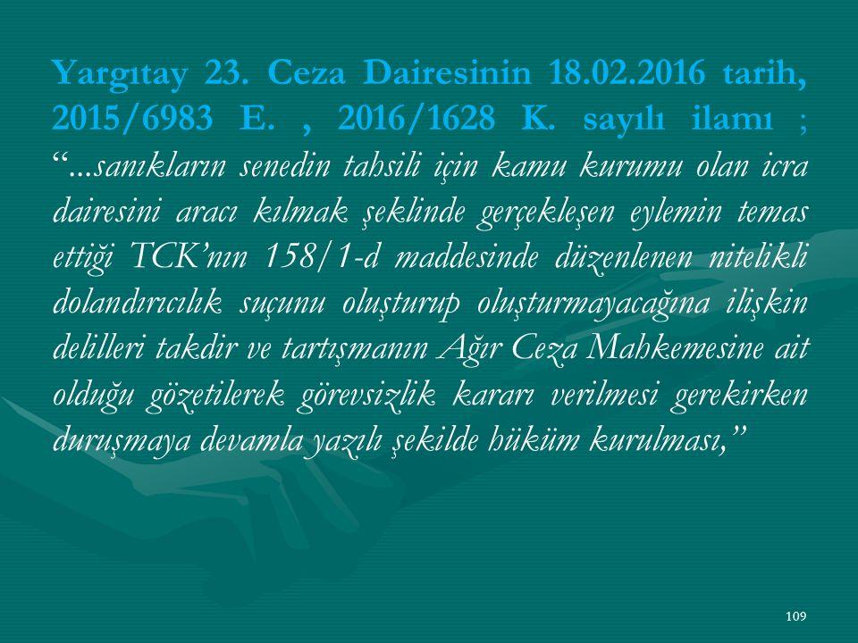 Yargıtay 23. Ceza Dairesinin 18. 02. 2016 tarih, 2015/6983 E